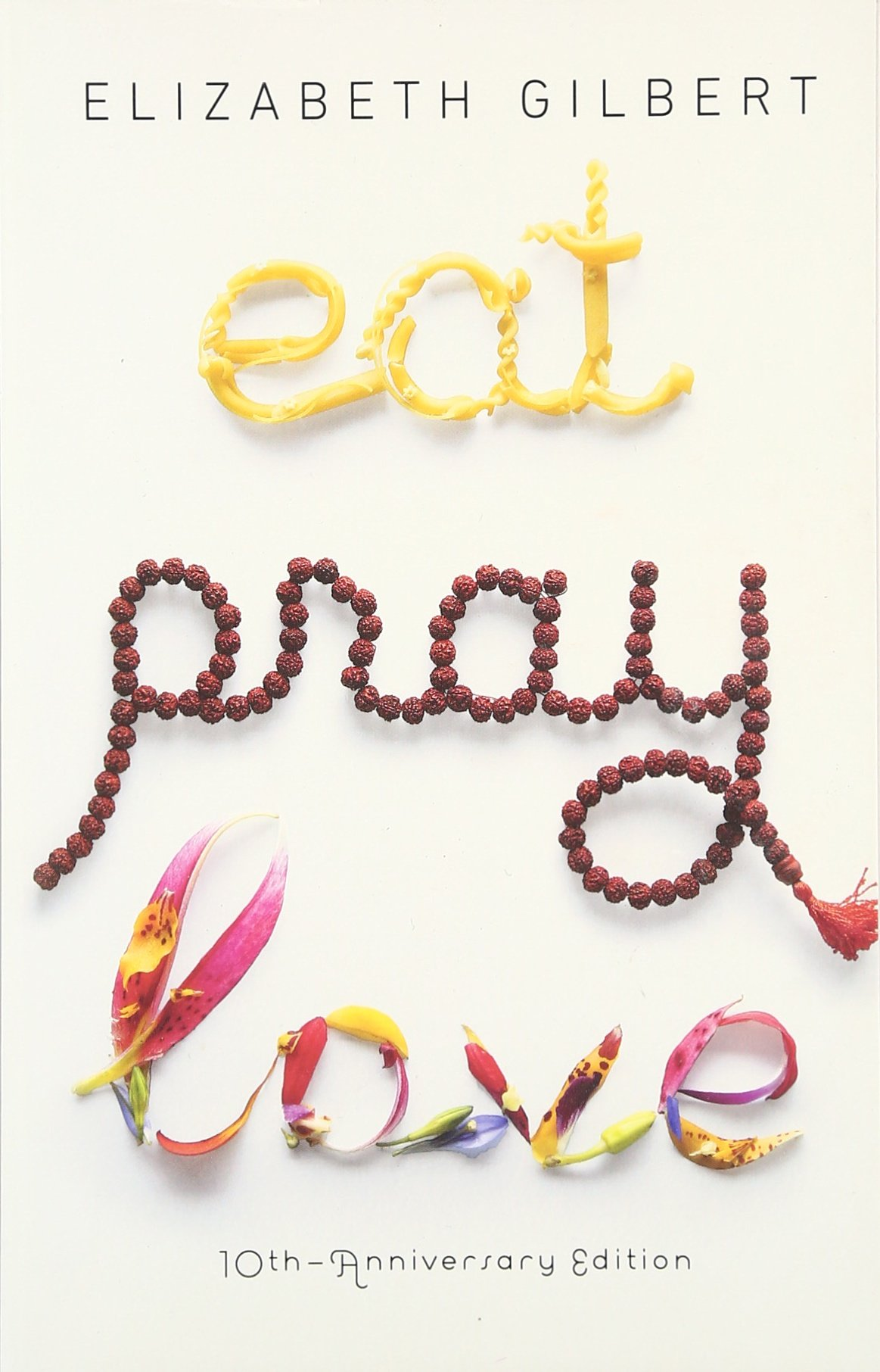 Eat Pray, Love